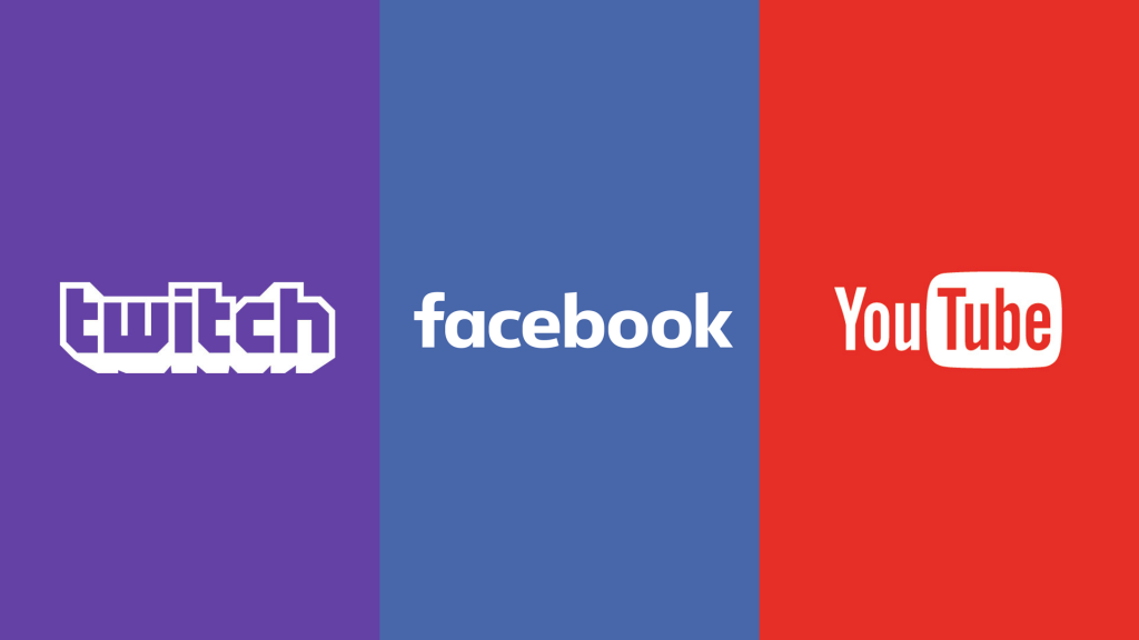 YouTube Facebook Twitch