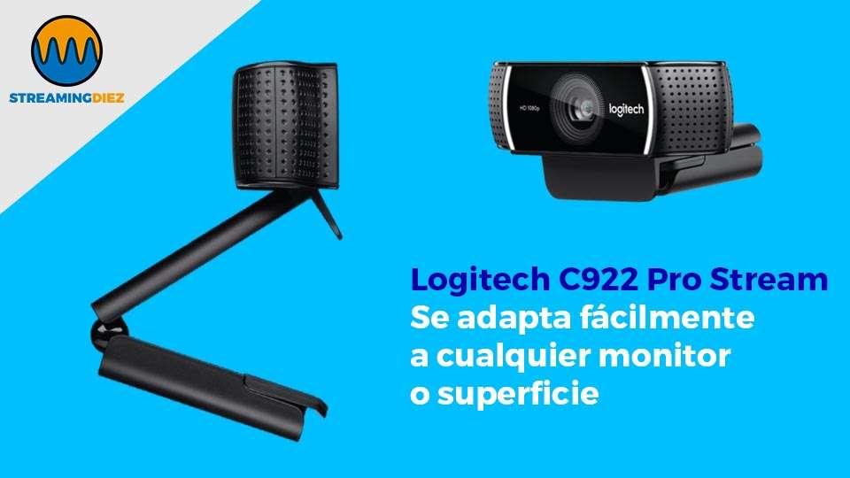 Logitech C922 Pro Stream - Se adapta fácilmente a cualquier monitor o superficie