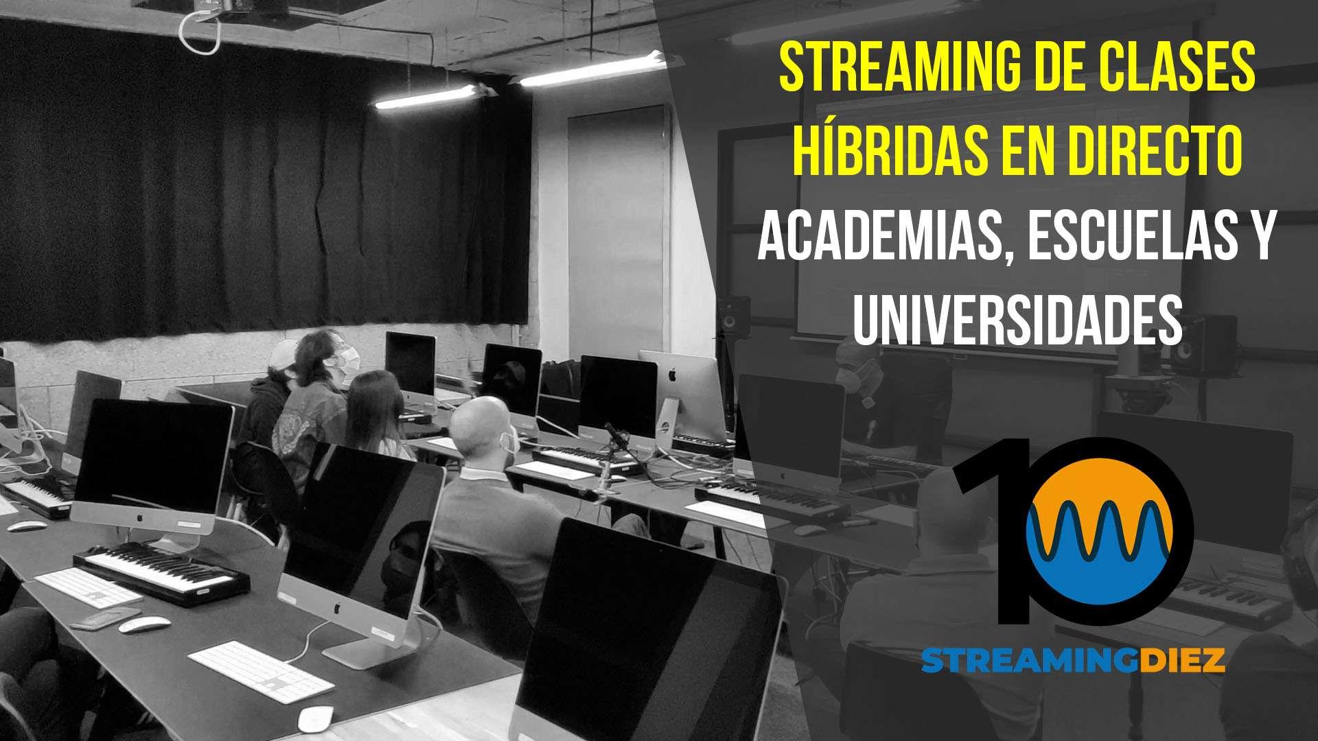 Cómo transmitir clases híbridas por streaming en directo para escuelas, academias y universidades